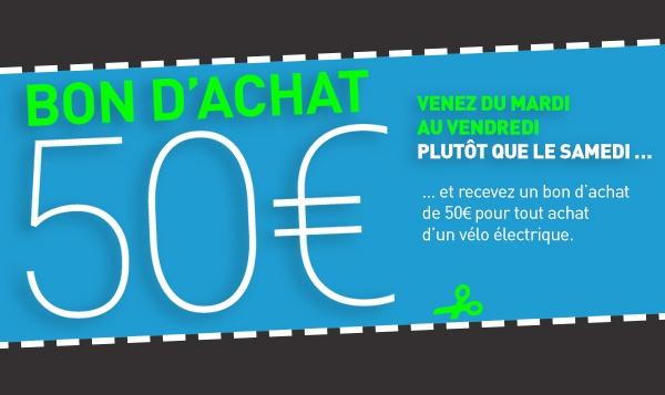 Venez nous voir en semaine plutôt que le samedi et bénéficiez d'un bon d'achat de 50 € à l'achat d'un VAE !