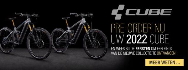 Pre-order nu uw 2022 Cube en wees bij de eersten om een fiets van de nieuwe collectie te ontvangen!